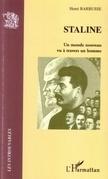 Staline un monde nouveau vu à travers un homme