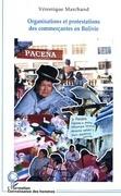 Organisation et protestations des commerçants en bolivie