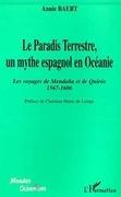 LE PARADIS TERRESTRE, UN MYTHE ESPAGNOL EN OCEANIE