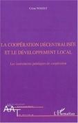 La coopération décentralisée et le développement local