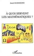 A quoi servent les mathématiques ?