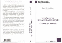 ITINERANCES DE LA MALADIE GRAVE