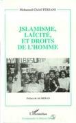 Islamisme, laïcité et droits de l'homme
