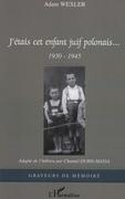 J'étais cet enfant juif polonais 1930-19