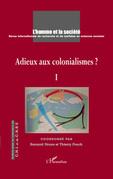 Adieux aux colonialismes ?  1