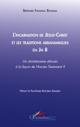 L'incarnation de jésus-christ et les traditions abrahamiques