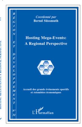 Hosting Mega-Events : a Regional Perspective