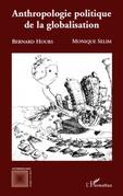 Anthropologie politique de la globalisation