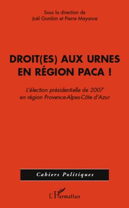 Droit(es) aux urnes en région paca - l'élection présidentiel
