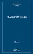 Slams polygames