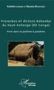Proverbes et dictons Babemba du Haut-Katanga (RD Congo)