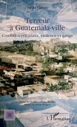 Terreur à Guatemala-ville