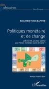 Politiques monétaire et de change