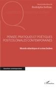 Pensée, pratiques et poétiques postcoloniales contemporaines