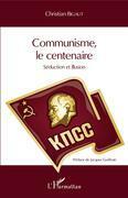 Communisme, le centenaire