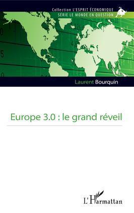 Europe 3.0 : le grand réveil