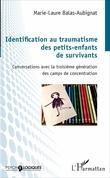 Identification au traumatisme des petits-enfants de survivants