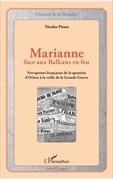 Marianne face aux Balkans en feu