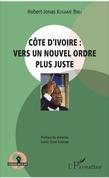 Côte d'Ivoire : vers un nouvel ordre plus juste
