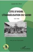 Côte d'Ivoire : l'évangélisation du Sanwi 1637 - 1960