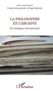 La philosophie et l'archive