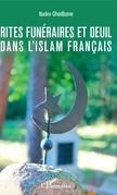 Rites funéraires et deuil dans l'islam français