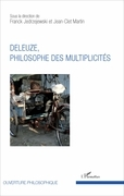 Deleuze, philosophe des multiplicités