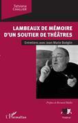 Lambeaux de mémoire d'un soutier de théâtres