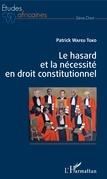 Le hasard et la nécessité en droit constitutionnel