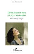 Olivia-jeanne cohen À travers son écriture - un hommage crit