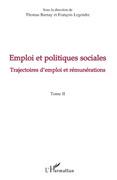 Emploi et politiques sociales (tome ii) - trajectoires d'emp