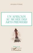 Un africain au musée des artspremiers