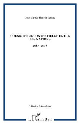 Coexistence contentieuse entrenations