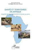 Santé et territoires en Afrique