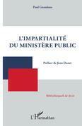 L'impartialité du ministère public