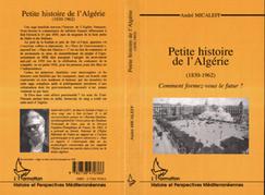 PETITE HISTOIRE DE L'ALGÉRIE (1830-196)