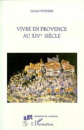 Vivre en Provence au XIVe siecle