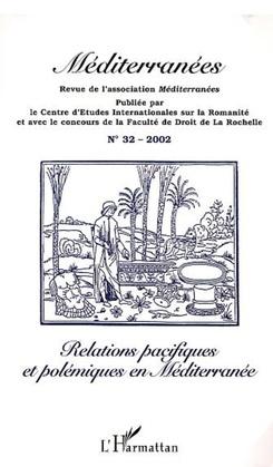 RELATIONS PACIFIQUES ET POLÉMIQUES EN MÉDITERRANÉE