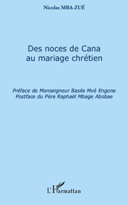 Des noces de Cana au mariage chrétien