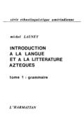 Introduction à la langue et à la littérature aztèques