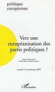 Vers une européanisation des partis politiques ?