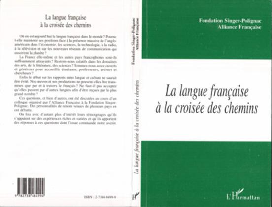 LA LANGUE FRANÇAISE A LA CROISEE DES CHEMINS