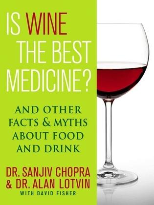 Is Wine the Best Medicine?