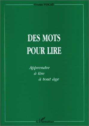 MOTS (DES) POUR LIRE