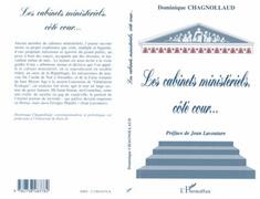 LES CABINETS MINISTERIELS, COTE COUR