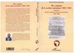 Aux origines de la nation ivoirienne 1893-1946