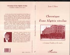 Chronique d'une Algérie révolue
