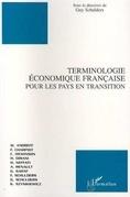 TERMINOLOGIE ECONOMIQUE FRANÇAISE POUR LES PAYS EN TRANSITION