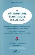 Le déterminisme économique de Karl Marx