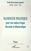 Manifeste Politique pour une Action Civique Citoyenne et Démocratique -Tchad